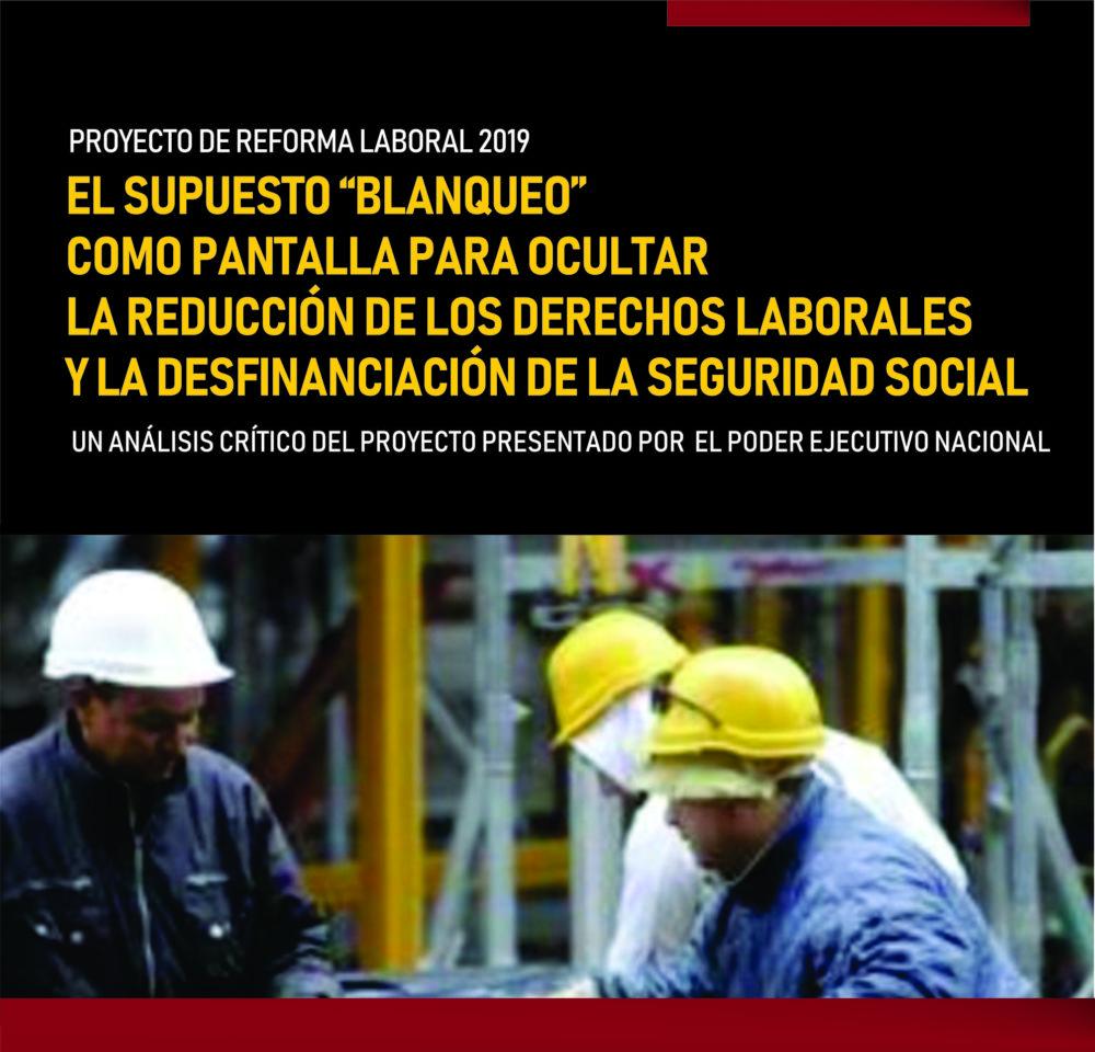 Proyecto de «blanqueo» laboral, una vía para recortar derechos