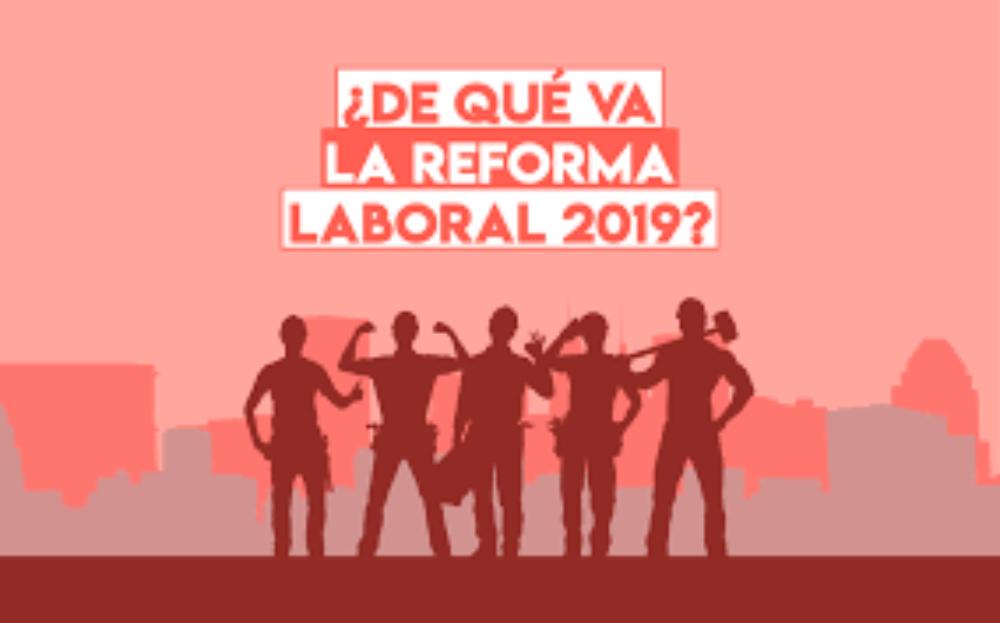 Elecciones 2019 y reforma laboral